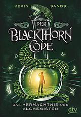 Der Blackthorn-Code - Das Vermächtnis des Alchemisten [Version allemande]