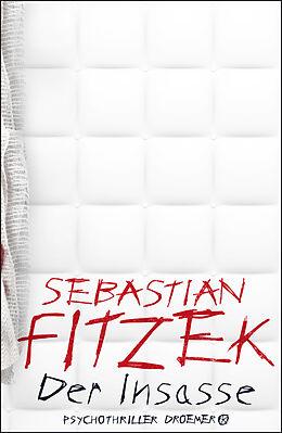 Fester Einband Der Insasse von Sebastian Fitzek