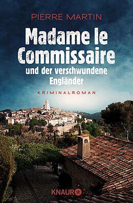 E-Book (epub) Madame le Commissaire und der verschwundene Engländer von Pierre Martin