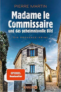 E-Book (epub) Madame le Commissaire und das geheimnisvolle Bild von Pierre Martin