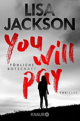 E-Book (epub) You will pay - Tödliche Botschaft von Lisa Jackson