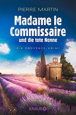E-Book (epub) Madame le Commissaire und die tote Nonne von Pierre Martin