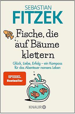 E-Book (epub) Fische, die auf Bäume klettern von Sebastian Fitzek