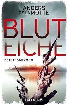 E-Book (epub) Bluteiche von Anders de la Motte