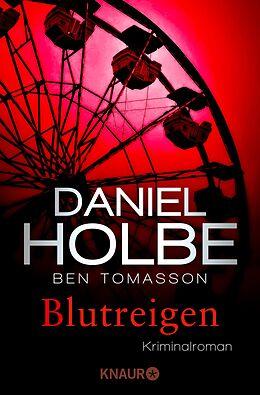 E-Book (epub) Blutreigen von Daniel Holbe, Ben Tomasson