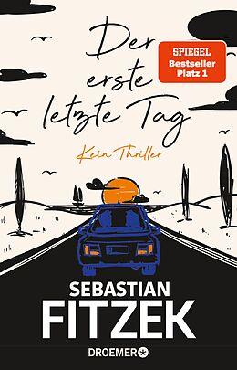 E-Book (epub) Der erste letzte Tag von Sebastian Fitzek