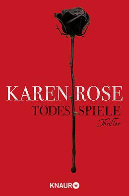 Kartonierter Einband Todesspiele von Karen Rose
