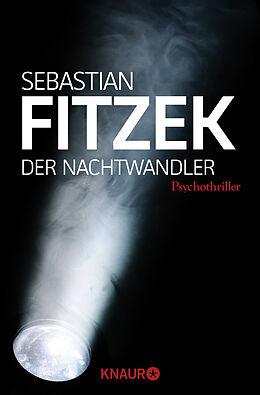 Kartonierter Einband Der Nachtwandler von Sebastian Fitzek