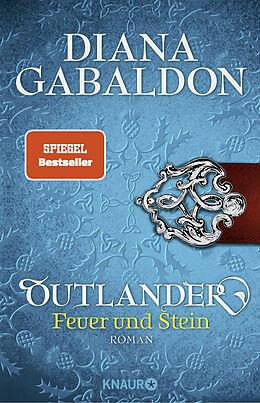 Kartonierter Einband Outlander  Feuer und Stein von Diana Gabaldon