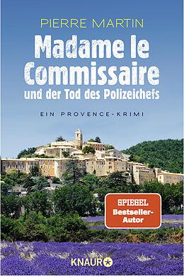 Kartonierter Einband Madame le Commissaire und der Tod des Polizeichefs von Pierre Martin