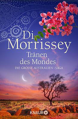 Kartonierter Einband Tränen des Mondes von Di Morrissey