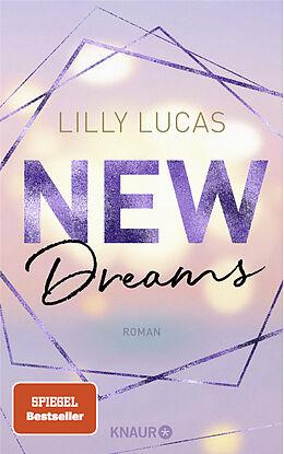 Kartonierter Einband New Dreams von Lilly Lucas