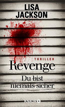 Kartonierter Einband Revenge  Du bist niemals sicher von Lisa Jackson