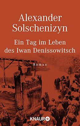 Kartonierter Einband Ein Tag im Leben des Iwan Denissowitsch von Alexander Solschenizyn