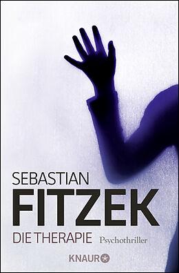 Kartonierter Einband Die Therapie von Sebastian Fitzek