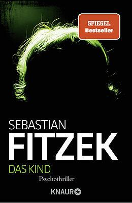 Kartonierter Einband Das Kind von Sebastian Fitzek