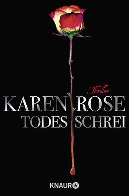 Kartonierter Einband Todesschrei von Karen Rose