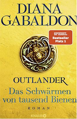Fester Einband Outlander - Das Schwärmen von tausend Bienen von Diana Gabaldon