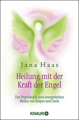 Heilung mit der Kraft der Engel [Version allemande]
