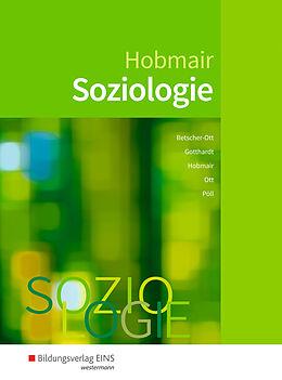Fester Einband Soziologie von Rosmaria Pöll, Hermann Hobmair, Wilfried Gotthardt