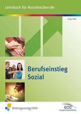 Kartonierter Einband Berufseinstieg Sozial von Christel Baatz-Kolbe, Malica Belbouab, Georg Blaser