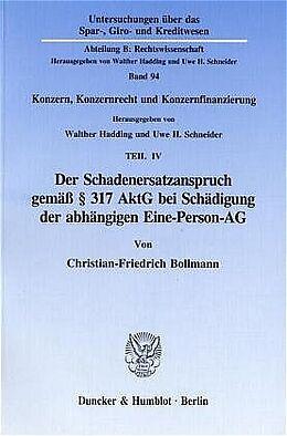 Kartonierter Einband Der Schadenersatzanspruch gemäß 317 AktG bei Schädigung der abhängigen Eine-Person-AG. von Christian-Friedrich Bollmann
