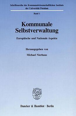 Kartonierter Einband Kommunale Selbstverwaltung. von