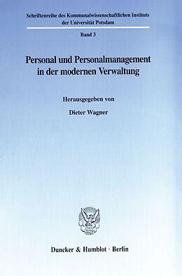 Kartonierter Einband Personal und Personalmanagement in der modernen Verwaltung. von