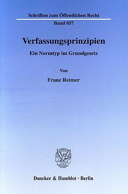 Kartonierter Einband Verfassungsprinzipien. von Franz Reimer