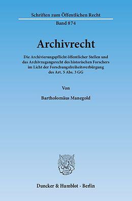 Kartonierter Einband Archivrecht. von Bartholomäus Manegold