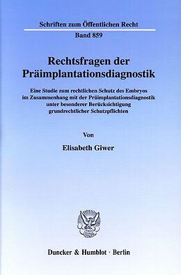 Kartonierter Einband Rechtsfragen der Präimplantationsdiagnostik. von Elisabeth Giwer