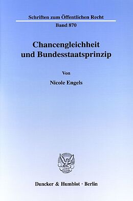 Kartonierter Einband Chancengleichheit und Bundesstaatsprinzip von Nicole Engels