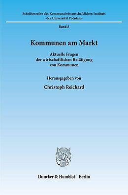 Kartonierter Einband Kommunen am Markt. von