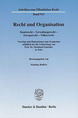 Kartonierter Einband Recht und Organisation. von