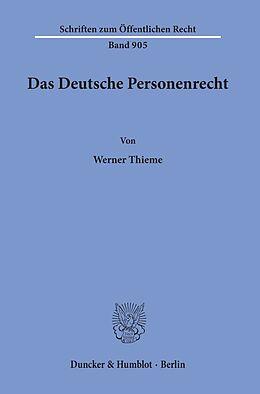 Kartonierter Einband Das Deutsche Personenrecht. von Werner Thieme