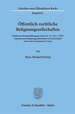 Kartonierter Einband Öffentlich-rechtliche Religionsgesellschaften von Hans Michael Heinig