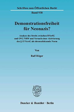 Kartonierter Einband Demonstrationsfreiheit für Neonazis? von Ralf Röger