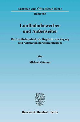 Kartonierter Einband Laufbahnbewerber und Aussenseiter von Michael Güntner