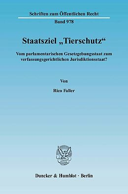 """Kartonierter Einband Staatsziel """"Tierschutz"""" von Rico Faller"""