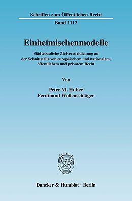 E-Book (pdf) Einheimischenmodelle. von Peter M. Huber, Ferdinand Wollenschläger