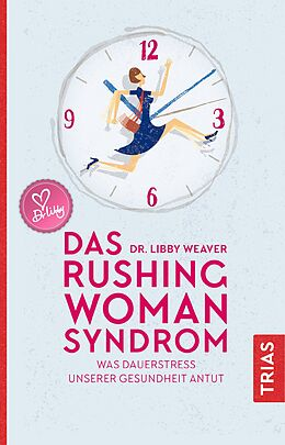 Das Rushing Woman Syndrom [Versione tedesca]