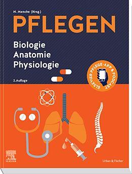 E-Book (epub) PFLEGEN Biologie Anatomie Physiologie von Nicole Menche