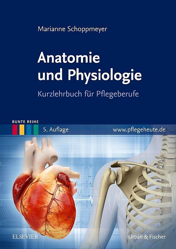 Anatomie und Physiologie - Marianne Schoppmeyer - Buch kaufen ...