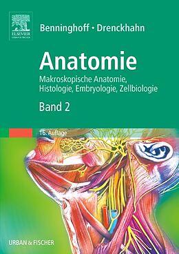 Anatomie, Makroskopische Anatomie, Embryologie und Histologie des Menschen [Version allemande]