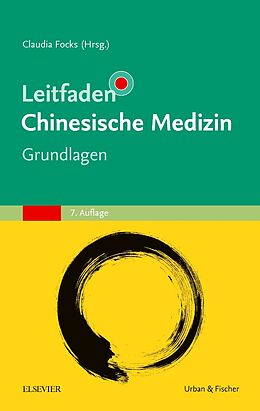 Leitfaden Chinesische Medizin - Grundlagen [Versione tedesca]