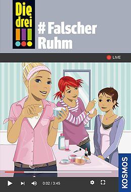 E-Book (epub) Die drei !!!, 76, #Falscher Ruhm (drei Ausrufezeichen) von Ann-Katrin Heger