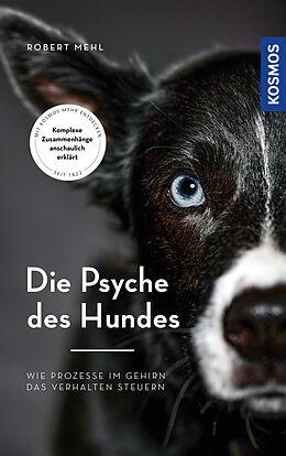 Fester Einband Die Psyche des Hundes von Robert Mehl
