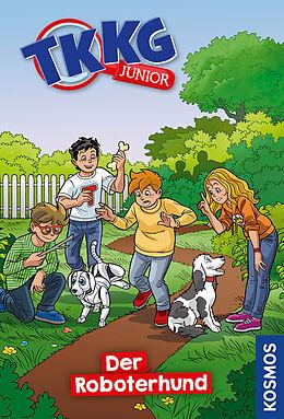 Fester Einband TKKG Junior, 9, Der Roboterhund von Kirsten Vogel