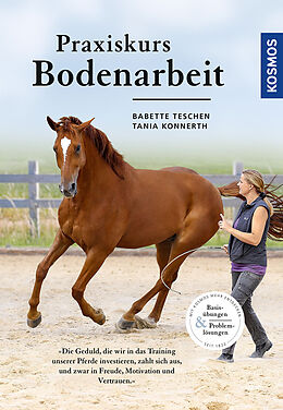 Fester Einband Praxiskurs Bodenarbeit von Babette Teschen, Tania Konnerth
