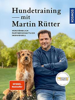 Fester Einband Hundetraining mit Martin Rütter von Martin Rütter, Andrea Buisman